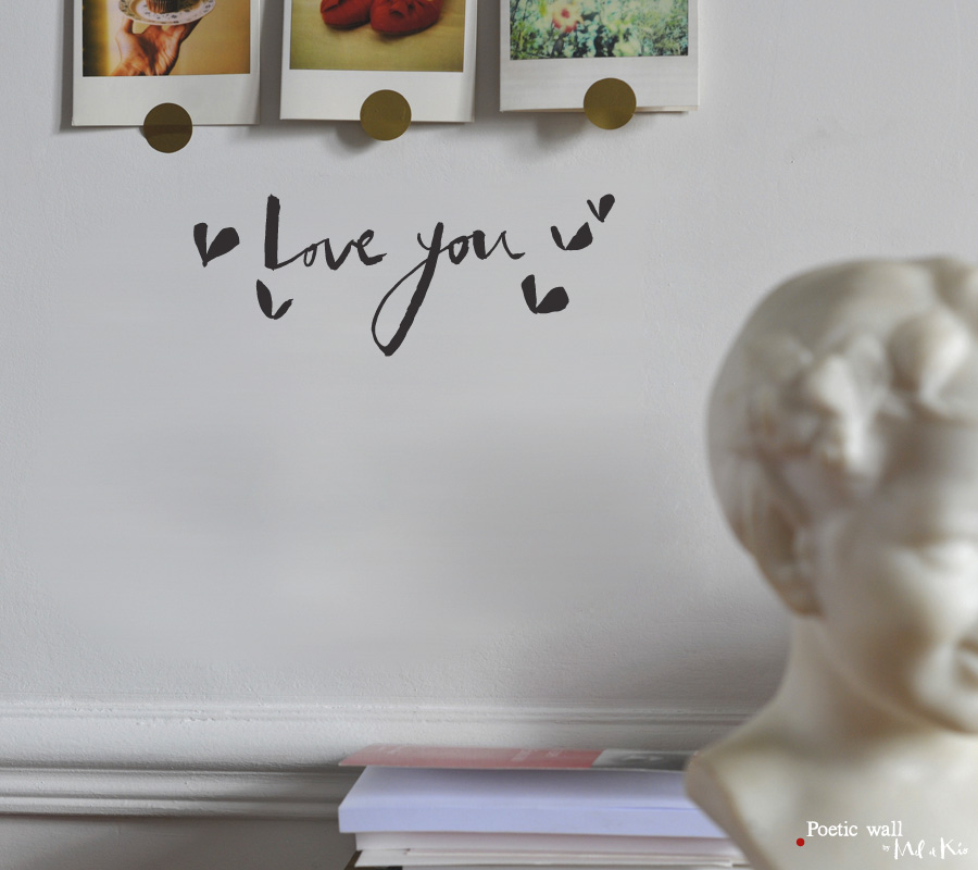 Poetic wall - Stickers texte - Love you