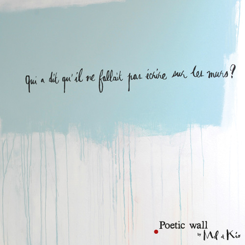 Poetic wall - stickers, stickers - Sur les murs