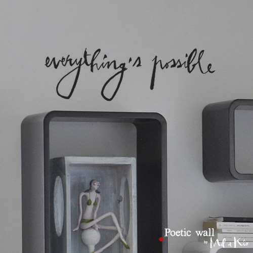 poetic wall ® stickers sticker : everything's possible