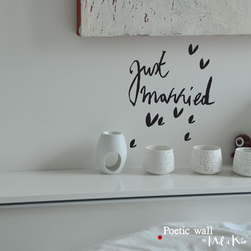 Poetic wall - Stickettes et billets doux - Just married