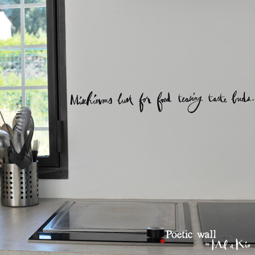 Poetic wall - Stickettes et billets doux - Mischievous lust for food teasing taste buds