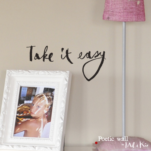 poetic wall ® stickers sticker : take it easy