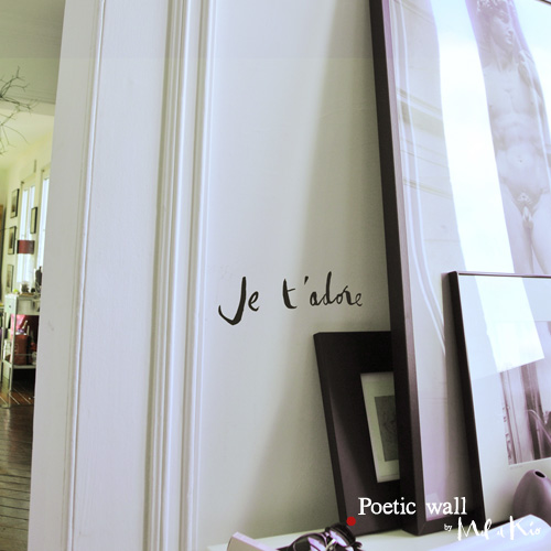 Poetic wall - sticker : je t'adore
