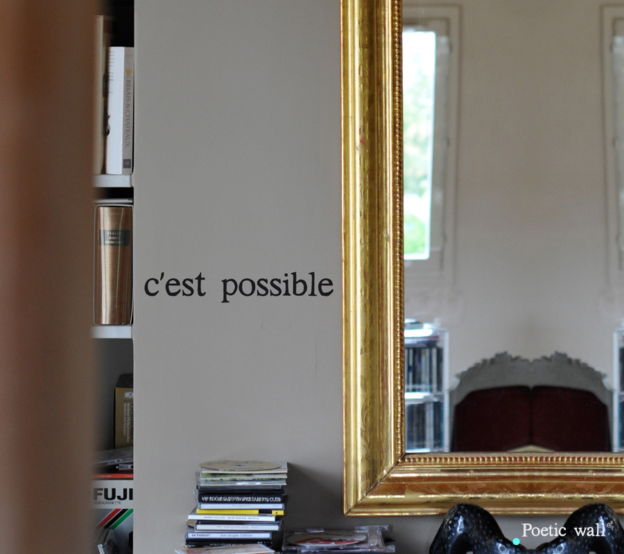 Poetic wall - Stickettes & Billets doux - C'est possible