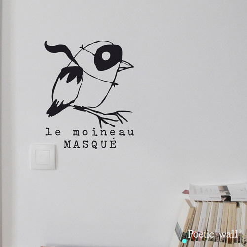 Poetic wall - Sticker - Moineau masqué