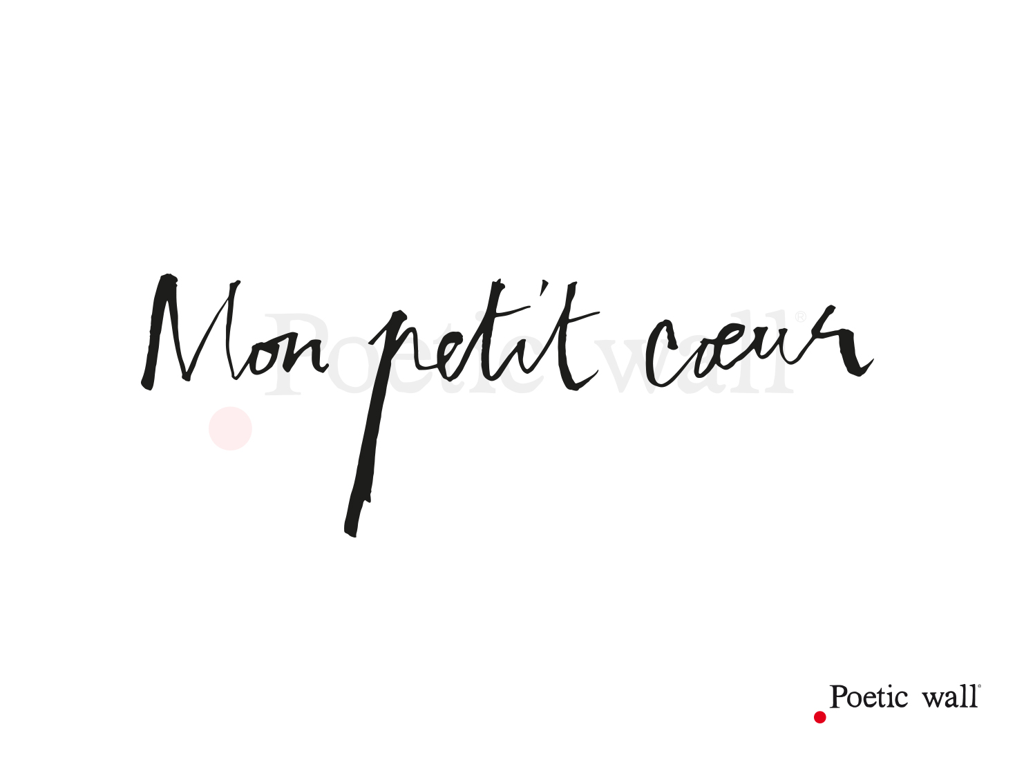 stickers-poeticwall-mon-petit-coeur2