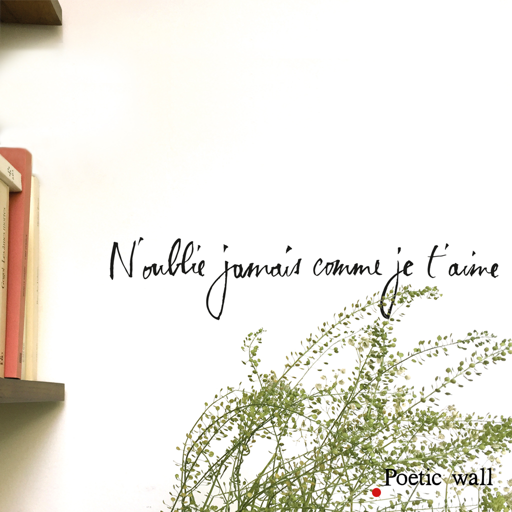 stickers-poeticwall-n-oublie-jamais