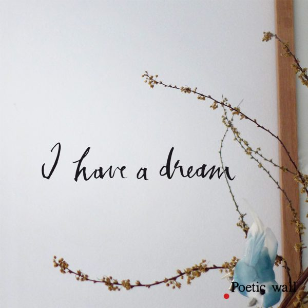 stickers-poeticwall-i-have-a-dream