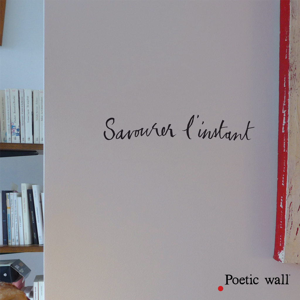 stickers-poeticwall-savourer-l-instant