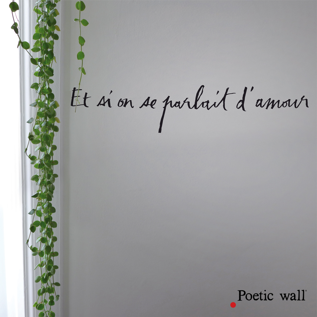 stickers-poeticwall-et-si-on-se-parlait-d-amour