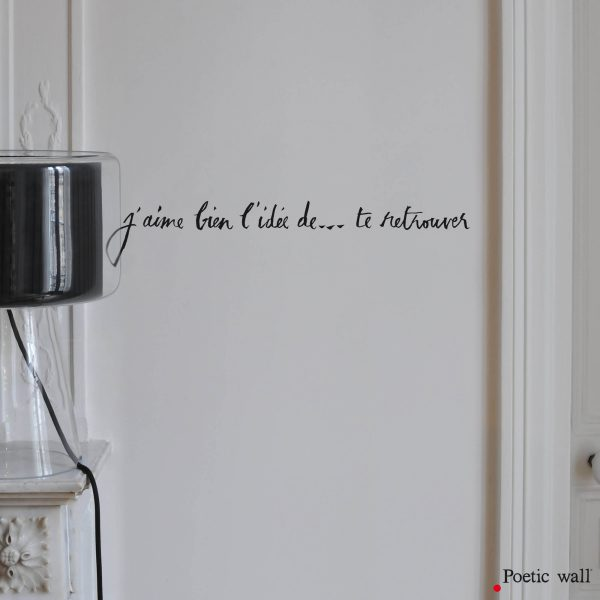 stickers-j-aime-bien-l-idee-de-te-retrouver-poetic-wall-stickers