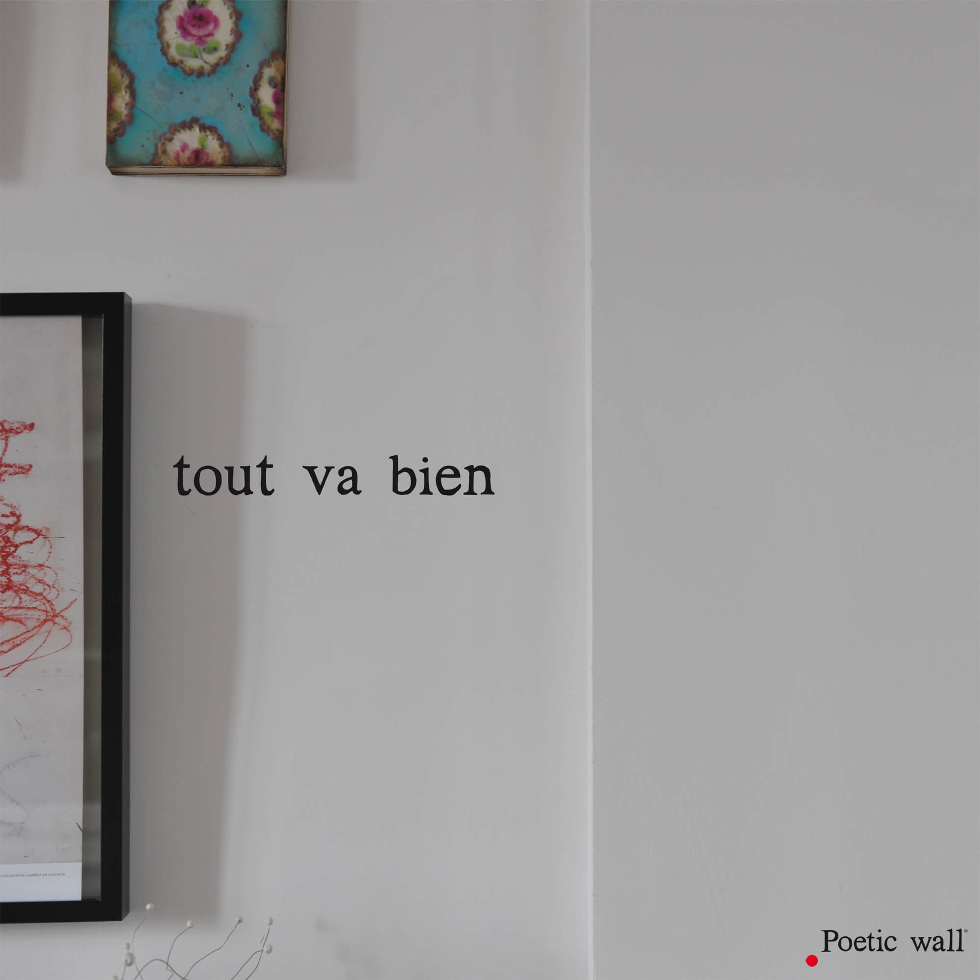 stickers texte Tout va bien by Poetic Wall